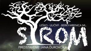 STROM @ Dom kultúry v Námestove Štefánikova 208/7 029 01 Námestovo