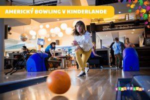 Otvorenie 1. amerického bowlingu na Orave @ Kinderland