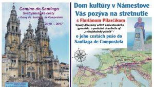 Výstava: Peši z Oravy do Santiaga de Compostela @ Dom kultúry v Námestove