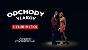 Divadelné predstavenie Odchody vlakov @ Dom kultúry v Námestove