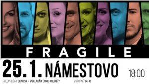 Koncert FRAGILE @ Dom kultúry v Námestove